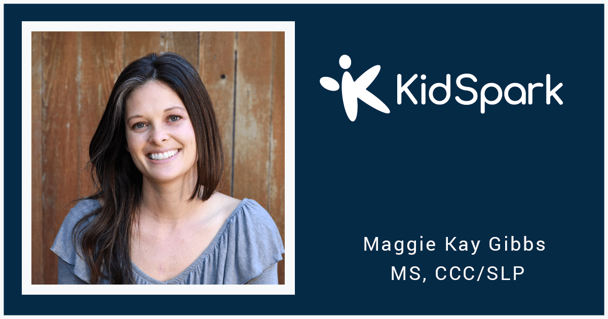 Kid's Spark -- Run by Maggie Kay Gibbs -- MS & CCC/SLP certified